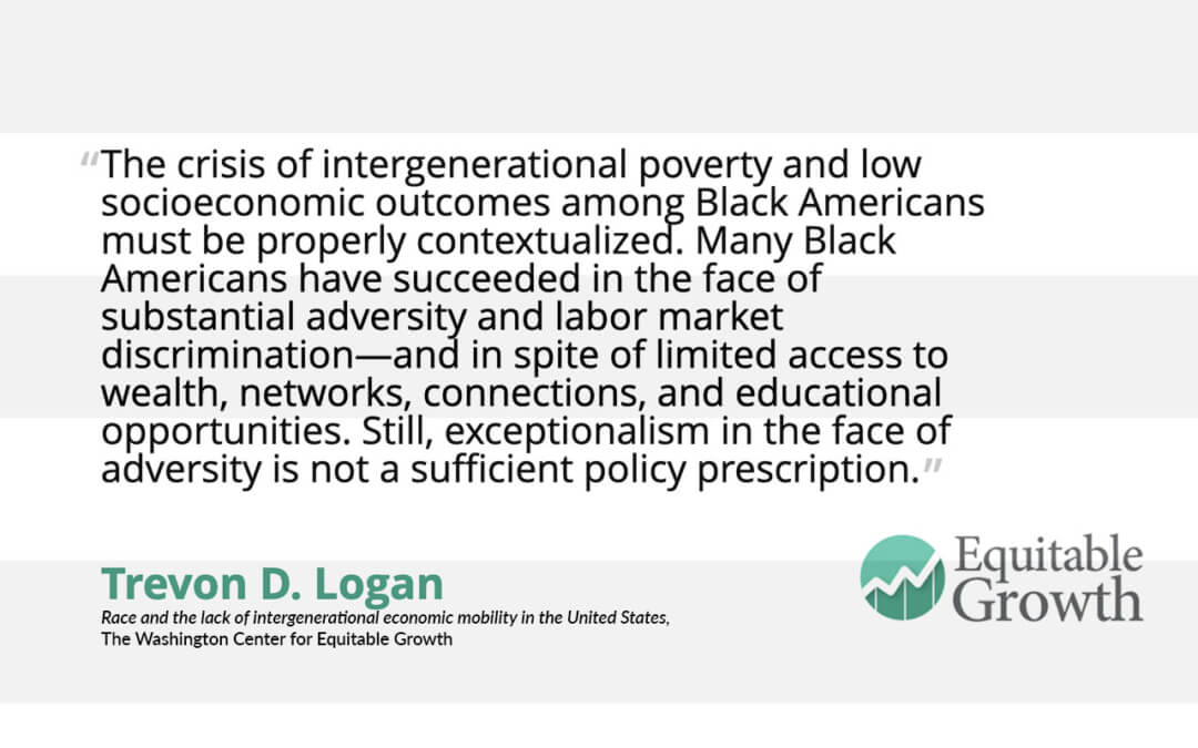 Quote from Trevon Logan on intergenerational poverty