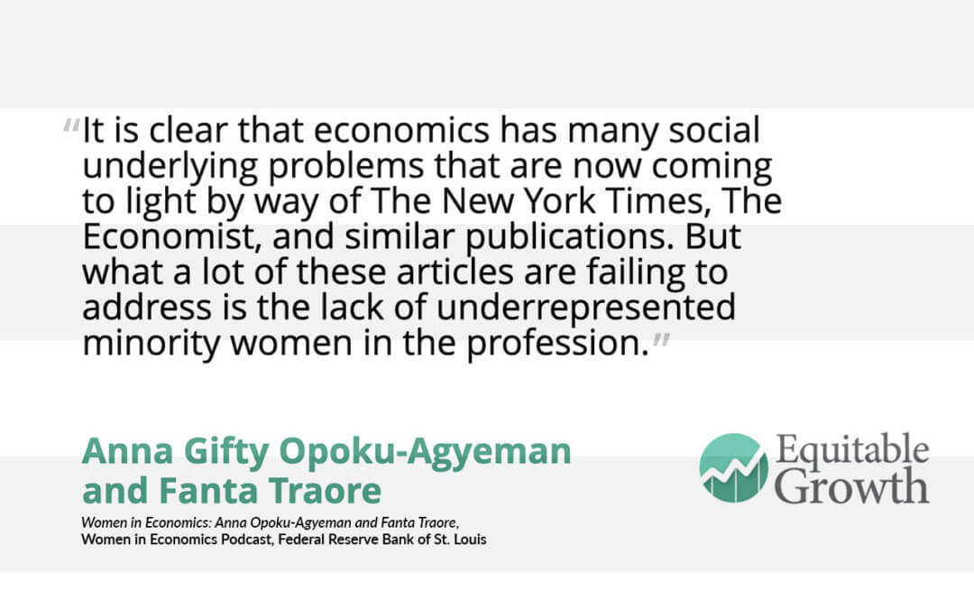 Quote from Anna Gifty Opoku-Agyeman and Fanta Traore on minority women in economics