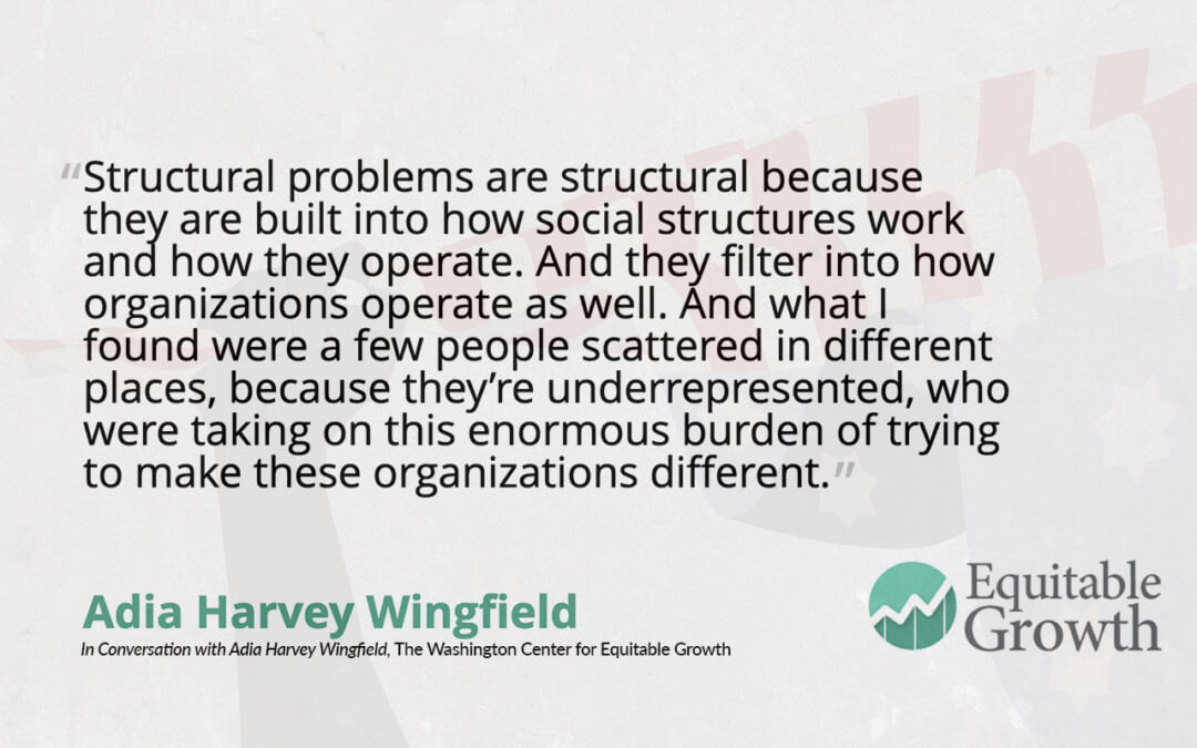 Quote from Adia Harvey Wingfield on structural problems