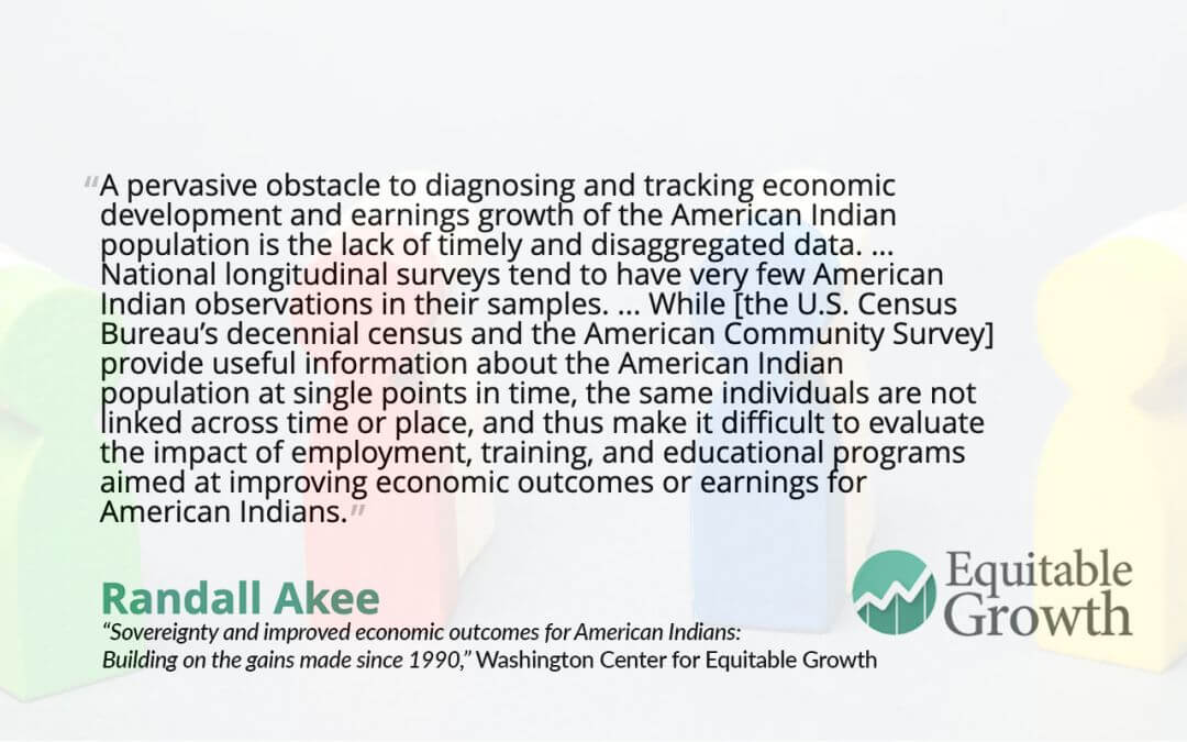 Quote from Randy Akee on the American Indian population and disaggregated data