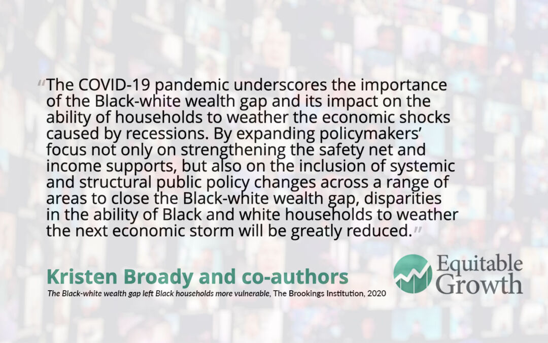 Quote from Kristen Broady on the Black-White wealth gap